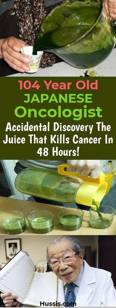 104 Year Old Japanese Oncologist Accidental Discovery The Juice That Kills Cancer In 48 Hours! - Health and Wellness Tips Natural Cures, Natural Health, Health Diet, Health And Wellness, The Cure, Cancer Fighting Foods, Cancer Treatment, Health And Beauty Tips, Natural Medicine