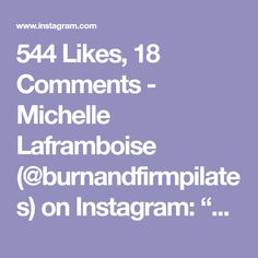 """544 Likes, 18 Comments - Michelle Laframboise (@burnandfirmpilates) on Instagram: """"❤Playing around, warming up before @bootybarre class and I think it's safe to say my shoulders,…"""""""