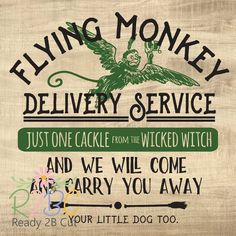 Personal and Commercial use. Fun Signs, Flying Monkey, Yellow Brick Road, Wicked Witch, Image Editing, Wizard Of Oz, Little Dogs, Background Patterns, Shirt Designs