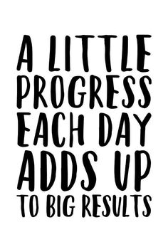 A Little Progress Each Day Adds Up To Big Results 810 1114 Prints Included!) Motivational Poster Fitness Motivation Inspiration - Quote Positivity - Positive quote - A Little Progress Each Day Adds Up To Big Results 57 810 Positive Quotes For Life Encouragement, Positive Quotes For Life Happiness, Life Quotes Love, Woman Quotes, Quotes To Live By, Positive Quotes For Work, Good Job Quotes, New Day Quotes, Good Sayings