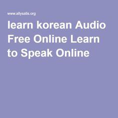 learn korean Audio Free Online Learn to Speak Online