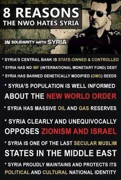 8 reasons the nwo hates Syria. Most normal people hate him because he is a brutal dictator.