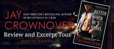 Excerpt & Review Tour & Giveaway: Better When He's Brave (Welcome to the Point #3) by Jay Crownover