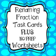 **32 Renaming Fractions & Mixed Numbers Task Cards**WITH 4 WORKSHEETS!!  4th Grade Common Core AlignedIncludes Student Recording Sheet And Answer Key for task cards and worksheetsAll Task Cards are Numbered for easy recording!!GREAT PRACTICE 2 Sets of 32 Task Cards - 1 with QR Codes to Scan and 1 without QR Codes Task Cards and Worksheets Include:renaming fractions as mixed numbersrenaming mixed numbers as fractions multiplying fractions by a whole numberSimplifying answers4 Worksheets in...