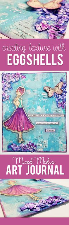 Using Eggshells to Create Texture in my  Mixed Media Art Journal + Prima Marketing Julie Nutting Dolls