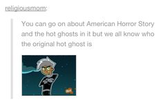 Danny Phantom y'all. Come on, you'd be lying if you said you didn't think he was super attractive.