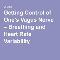 Getting Control of One's Vagus Nerve – Breathing and Heart Rate Variability Health And Nutrition, Health And Wellness, Health Tips, Nutrition Education, Fitness Diet, Health Fitness, Fitness Gear, Fitness Motivation, Vagus Nerve Damage