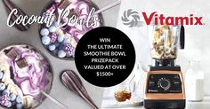 One lucky winner will win a VITAMIX® High Performance Blender + Set of Eco Friendly Goodies from COCONUT BOWLS! Valued at over $1895