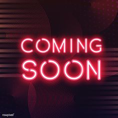 Red coming soon neon icon vector , Coming Soon Sign, Coming Soon Quotes, Neon Words, Neon Design, Graphic Design, Bussiness Card, Instagram Highlight Icons, Free Illustrations, Wallpaper Quotes