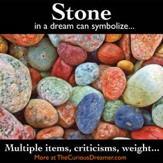 Stones as a dream symbol can mean... More at TheCuriousDreamer... #dreamsymbol #dreammeaning