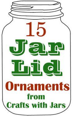 Crafts with Jars: 15 Jar Lid Ornaments