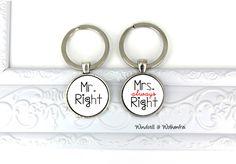 Schlüsselanhänger - Schlüsselanhänger Mr. Right & Mrs.always Right - ein Designerstück von windstill-wolkenfrei bei DaWanda