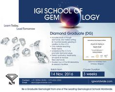 Be a #Diamond_Graduate @ #Ahmedabad with  #IGI_School_of_Gemology Course Starts from November 14 Call +9198984 38383.  #IGI #Gemologist #IGI