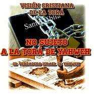 NO SUJETO A LA TORÁ DE YAHWEH