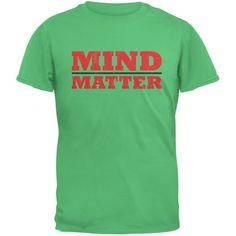 Mind Over Matter Irish Green Adult T-Shirt