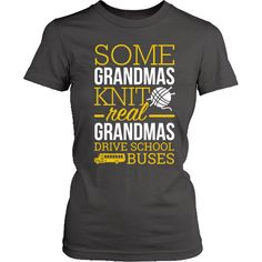 School Bus Driver - Real Grandmas