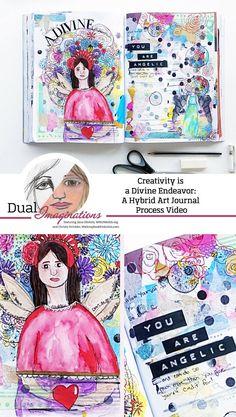 Creativity is a Divine Endeavor: A Hybrid Art Journal Process Video #DualImaginations - My Scrapbook Evolution