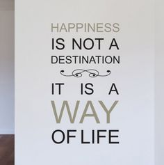 Happiness Is Not A Destination Words Wall Stickers - DIY Wall Décor - Events
