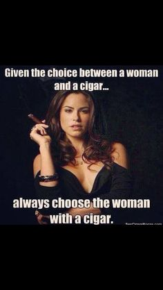 Most of us will agree that there is a particular allure of a woman smoking a cigar! Women smoking cigars might be a less common sight than men. Cigars And Women, Women Smoking Cigars, Smoking Ladies, Cigar Smoking, Girl Smoking, Good Cigars, Cigars And Whiskey, Gentlemen Club, Cigar Quotes