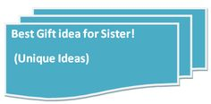 Best Gifts ideas for sister