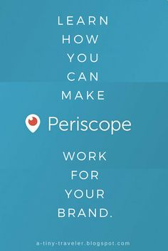 How Periscope Can Work For Your Brand. - I just joined and I am looking to read all about it! #blogtips #periscope