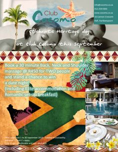 Celebrate Heritage day this September @ Club Cocomo, Hartbeespoort! Book a Back, neck and shoulder massage for TWO @ R450 in September, and stand a chance to win a Date Night! (Including Elite accommodation and a Romantic Breakfast) T's & C's apply 012 259 0303 info@cocomo.co.za www.cocomo.co.za Romantic Breakfast, Shoulder Massage, Two People, September, Dating, How To Apply, Club, Night, Day