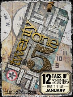 Jan 2015 Tim Holtz 12 Tags of 2015 - January Tag with Tutorial