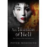 An Illusion Of Hell (The Trilogy Of The Void) (Kindle Edition)By Peter Meredith Horror Books, Ebook Pdf, Thriller, Illusions, Books To Read, Fantasy, Movie Posters, Blade, Kindle