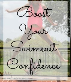 Tips To Boost Your Swimsuit Confidence