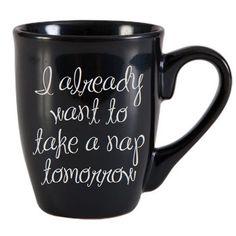 I Already Want A Nap Tomorrow Coffee Mug by PlushBrentwood on Etsy, $6.00