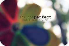 I'm not perfect, but I keep trying. I have this song on repeat. Best Lyrics Quotes, Words Quotes, Sayings, Music Quotes, Qoutes, I Tried Quotes, As Good As Dead, Sing Out, Cool Lyrics
