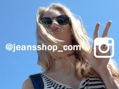 We remind you that we are also on Instagram. Follow us and share! www.instagram.com/jeansshop_com
