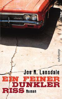 Joe R. Landsdale: Ein feiner dunkler Riss (Suhrkamp Verlag)