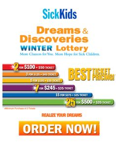 SickKids Launches Dreams & Discoveries Winter 2012 Lottery Fundraising Program