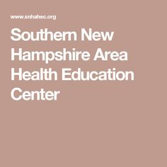 Southern New Hampshire Area Health Education Center