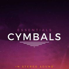 Essentials Cymbals WAV FANTASTiC | July 15 2016 | 908 MB Essentials: Cymbals is a collection of over 500 pings, swells, crashes, scrapes, and pangs! Wheth