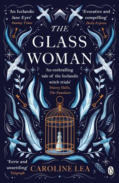Descargar o leer en línea The Glass Woman Libro Gratis (PDF ePub - Caroline Lea, This stunning new novel is a rich and captivating tale of superstition and salvation, love and fear - for fans of The. Book Club Books, Book Lists, Good Books, Books To Read, My Books, Blue Books, Beautiful Book Covers, Cool Book Covers, Book Aesthetic