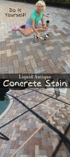 Give Your Concrete Pavers a Lift with Liquid Colored Antique Concrete Stain! Don't live with blah. Renew and Revitalize your pool deck and patio this spring! #pavers #pool #concretestain