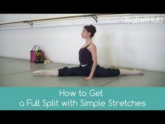 Get a full split with these simple stretches demonstrated by Caitlin Valentine-Ellis. If you're struggling with getting a full split or just looking to gain . Ballet Leap, Ballet Barre, Ballet Class, Dance Class, Ballet Body, Ballet Studio, Ballet Dancers, Ballet Stretches, Splits Stretches
