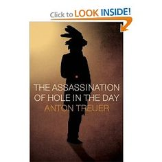The Assassination of Hole in the Day: Anton Treuer: 9780873518437: Amazon.com: Books