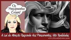 Lei da #Atração Responde Aos #Pensamentos, Não #Realidades