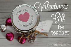 Valentine Teacher Gift + Printable   Lil Mrs Tori