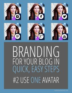 Blogging Tips | Branding For Your Blog in Quick, Easy Steps: Use just ONE avatar