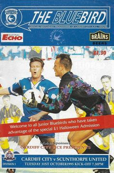 Cardiff C 0 Scunthorpe 1 in Oct 1995 at Ninian Park. The programme cover Cardiff City, Football Program, South Wales, Blue Bird, 1990s, Programming, Kicks, Baseball Cards, Park