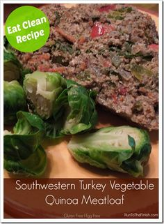 Southwestern Vegetable Turkey Quinoa Meatloaf - RunToTheFinish