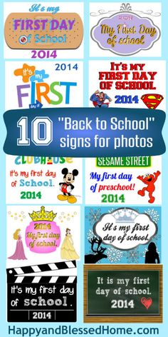 10 FREE Themed Back to School and First Day of School Signs including Doc McStuffins, Sofia the First, Dora the Explorer, Superman, Mickey Mouse Clubhouse, Sesame Street, Disney Princesses, Frozen, clap board, and chalkboard from HappyandBlessedHome.com