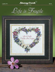 Leaflet 279 Life is Fragile � Stoney Creek Online Store