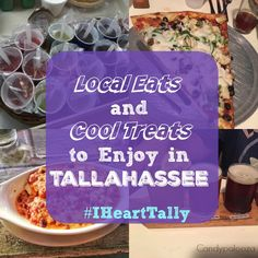 "Some ""Local Eats & Cool Treats"" if you find yourself  in Tallahassee. These places will have your mouth watering just looking at the menu. #IHeartTally"