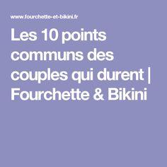Les 10 points communs des couples qui durent | Fourchette & Bikini