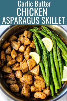 Garlic Butter Chicken and Asparagus Skillet. A quick and easy one skillet dinner made with sautéed chicken and asparagus tossed in garlic butter.
